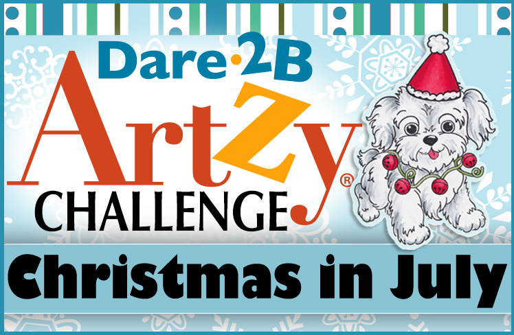 July Challenge: Christmas in July – Dare2BArtzy Blog