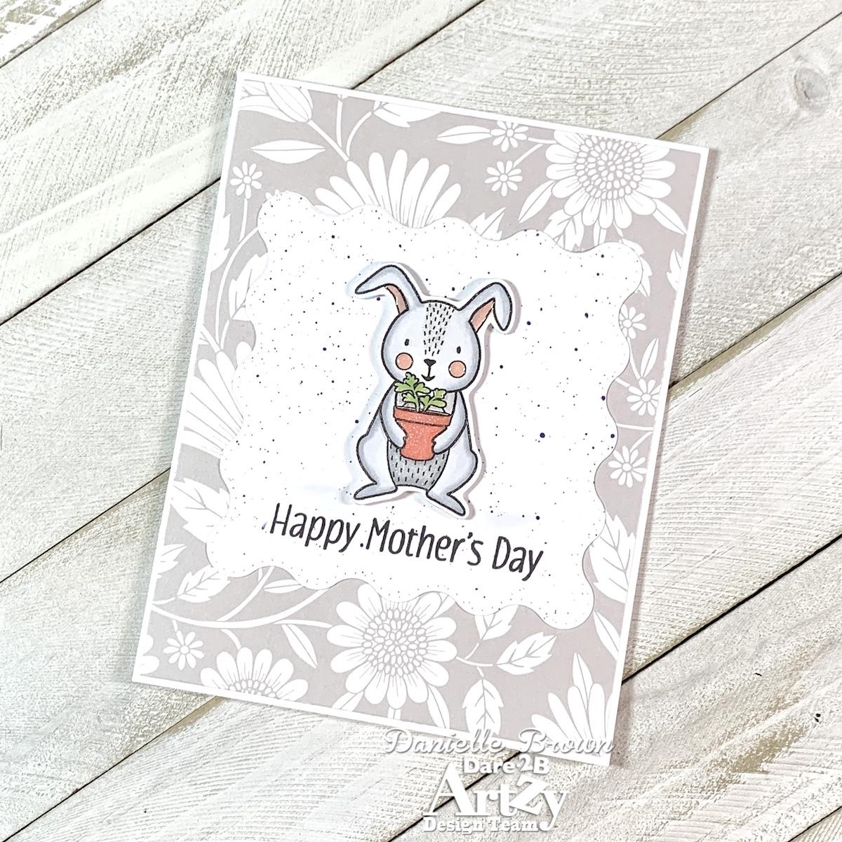 Honey Bunny Mother's Day, Dare 2B Artzy, Pattern Paper, Design Team